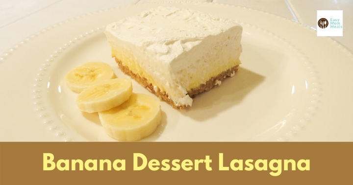 Simple Banana pudding cheesecake lasagna {No Bake}